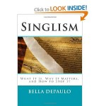 """""""Singlism"""" by Bella DePaulo – The plight of the 40% of adults"""